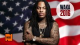 Waka Flocka Flame Announces Candidacy for President, Worse Things Have Still Happened to America